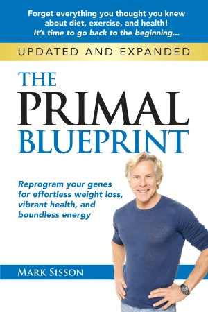 Amazon: The Primal Blueprint: Reprogram Your Genes for Effortless Weight Loss, Vibrant Health, and Boundless Energy