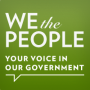 We the people - The Whitehouse site for allowing your voice in our government